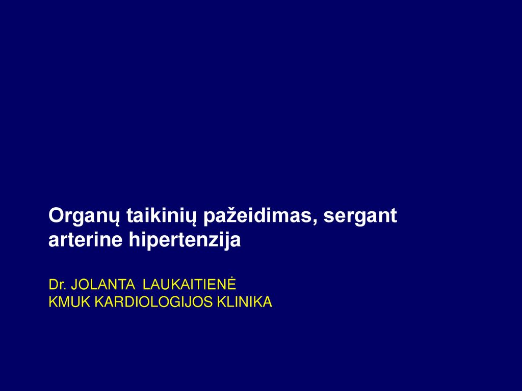 kas vystosi hipertenziją