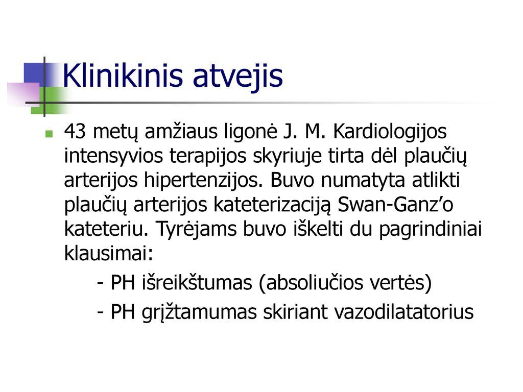 hipertenzija esant 22 priežastims)