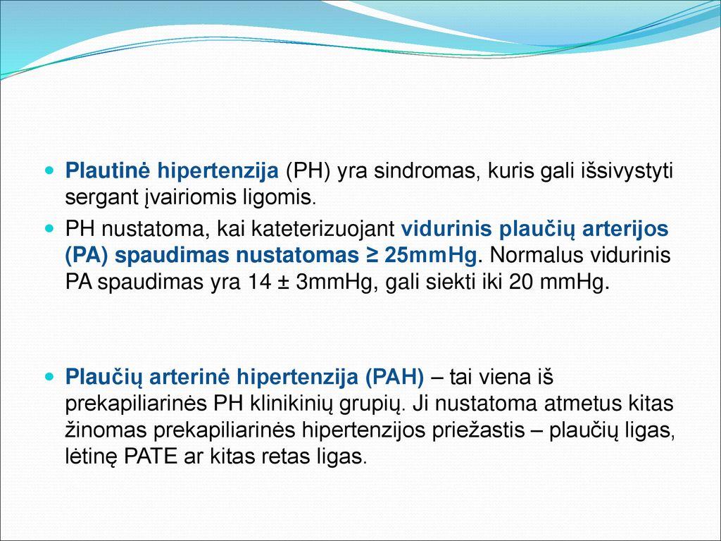 Etaplius - Arterinę hipertenziją gydyti skubėkime lėtai