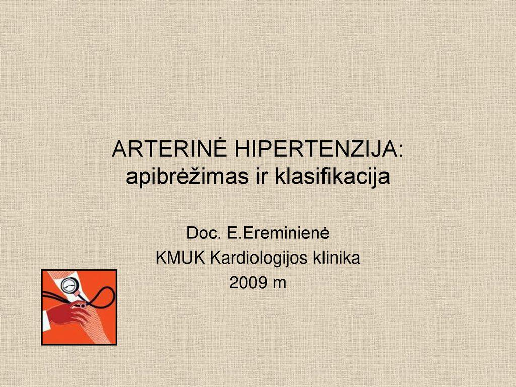 kas draudžiama sergant 1 laipsnio hipertenzija