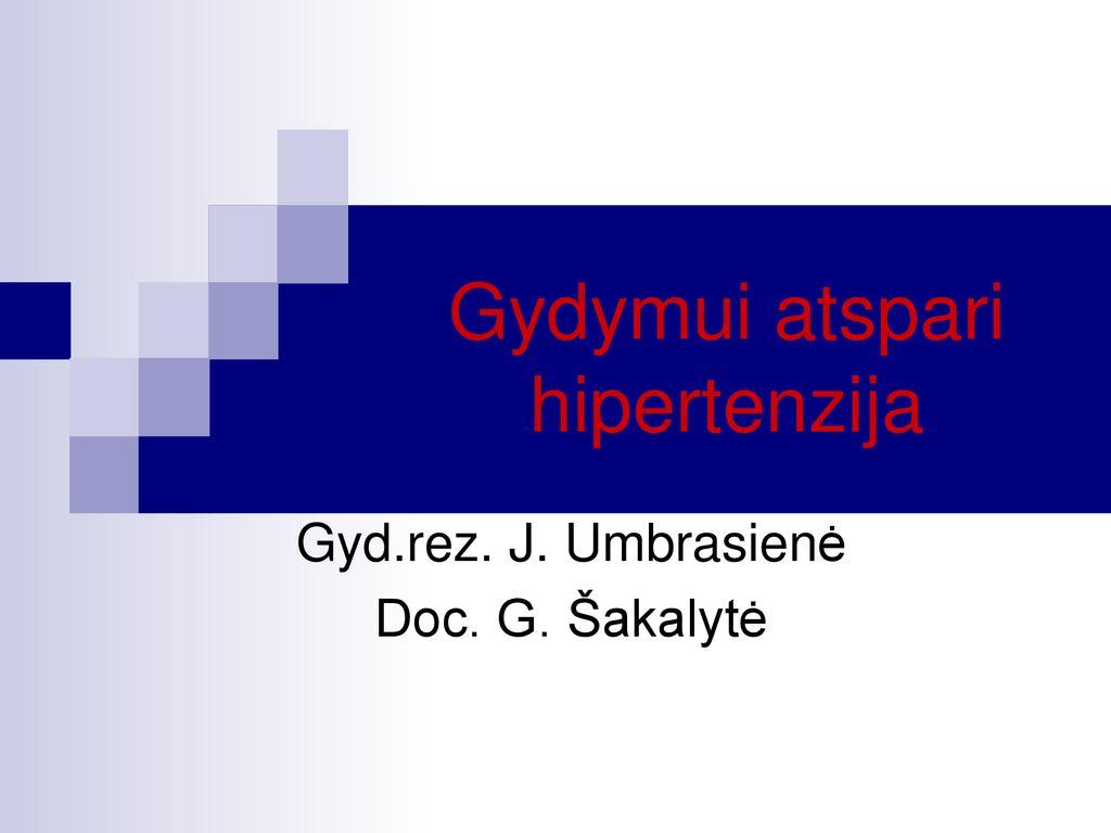 hipertenzijos gydymo taisyklės