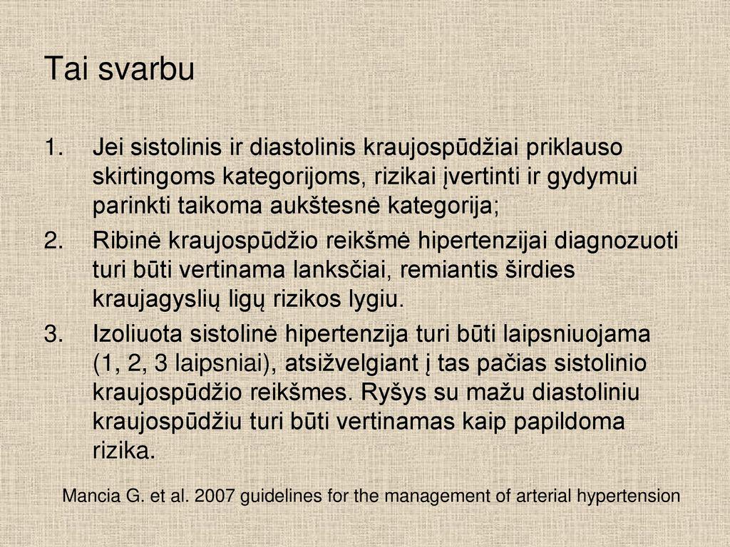 2 laipsnio hipertenzija, 2 rizikos laipsnis, 3 rizikos laipsnis)
