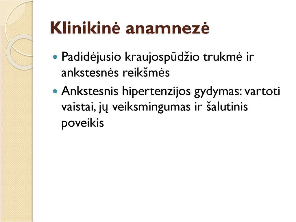 hipertenzijos gydymo nustatymas)