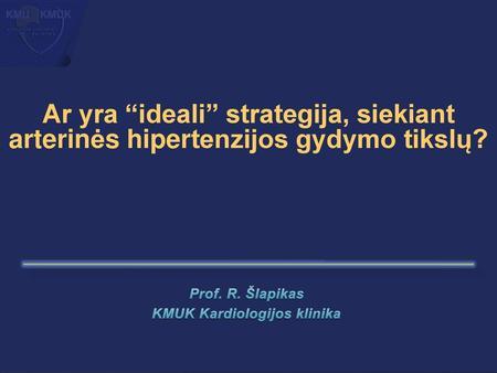 nauji hipertenzijos gydymo principai