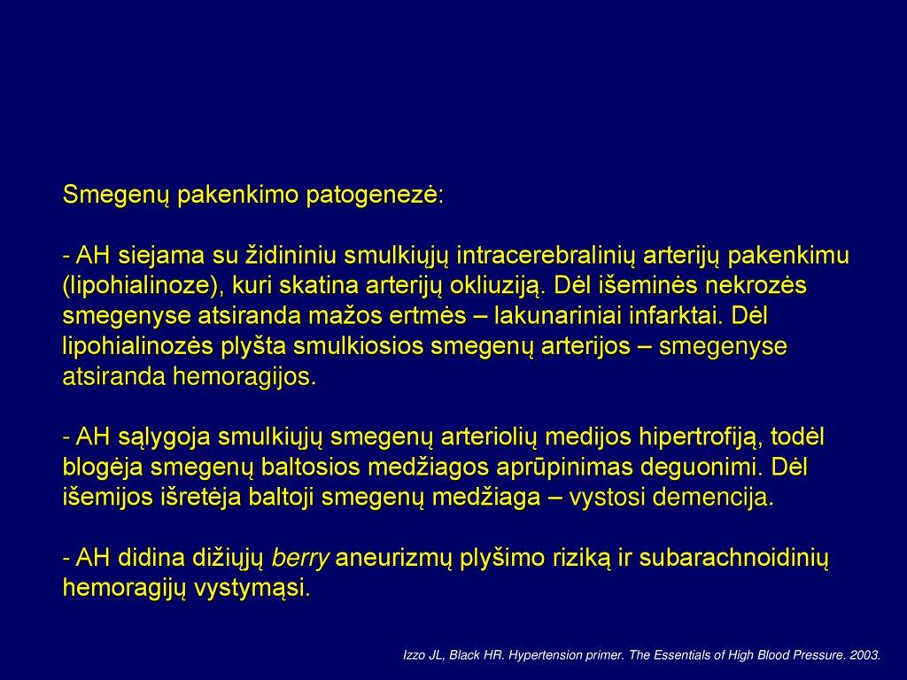 hipertenzija smegenų baltoji medžiaga)