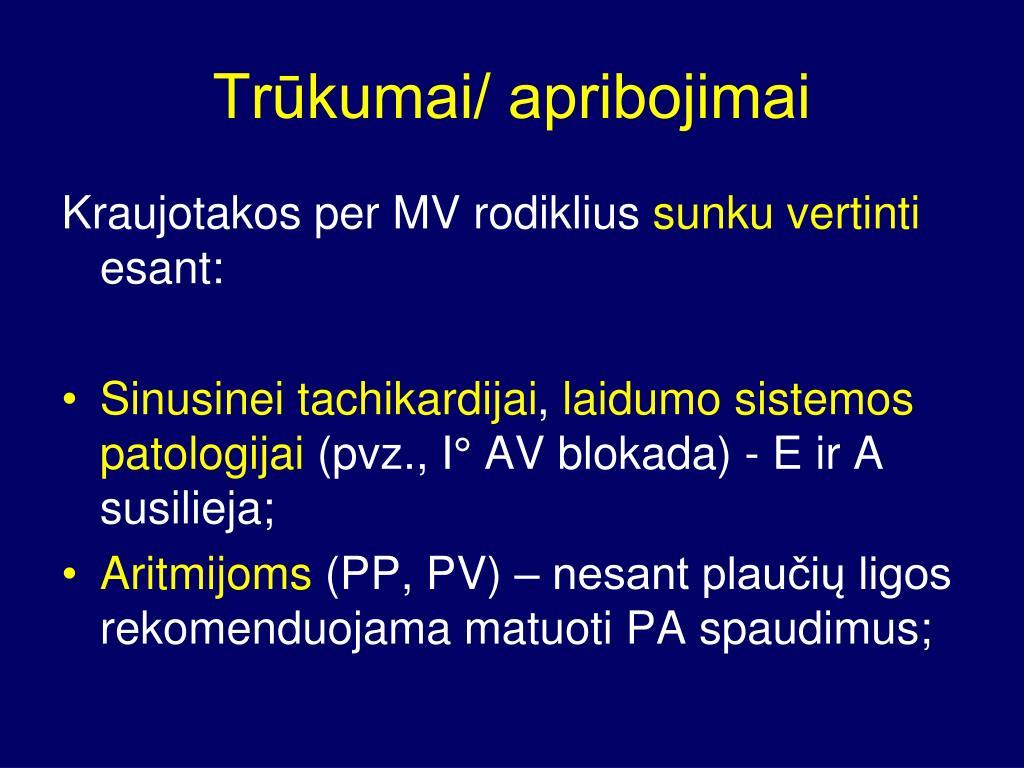 1 laipsnio hipertenzijos apribojimai)