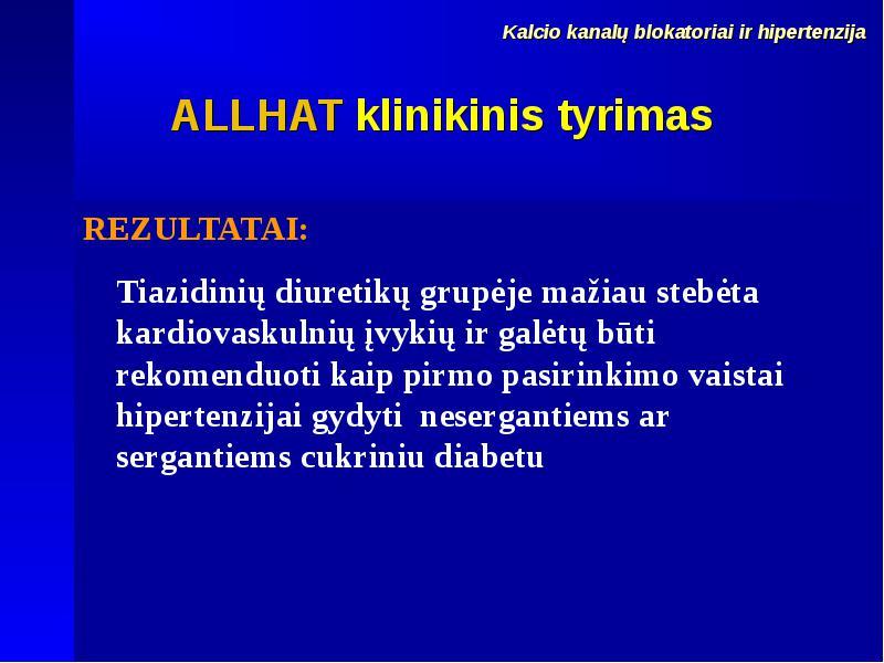 hipertenzijos ir diabeto gydymo vaistai)