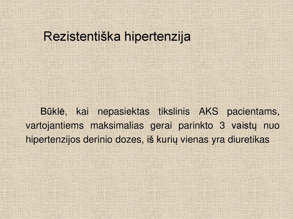diuretikai 3 laipsnio hipertenzijai gydyti