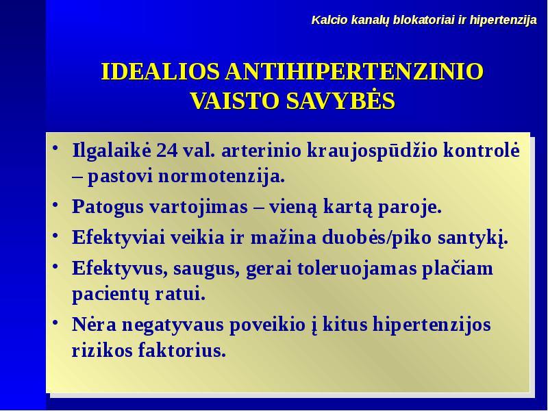 hipertenzija vaistas norvask)