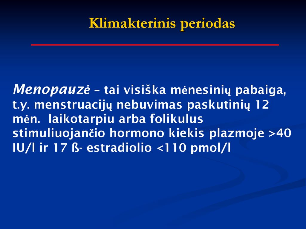 menopauzė su hipertenzija ir cukriniu diabetu